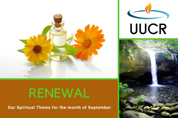 Renewal is our Spiritual Theme for the month of September 2020